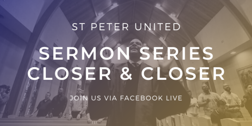 [Facebook Live] Closer & Closer Sermon Series