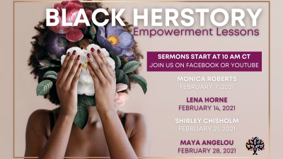 [Virtual Worship] Black HERstory: Empowerment Lessons Sermon Series