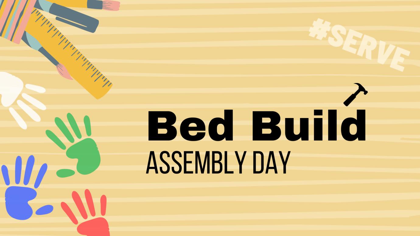 #Serve: Bed Build fundraiser